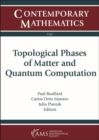 Topological Phases of Matter and Quantum Computation - Book