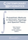 Probabilistic Methods in Geometry, Topology and Spectral Theory - Book