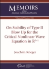 On Stability of Type II Blow Up for the Critical Nonlinear Wave Equation in $\mathbb {R}^{3+1}$ - Book