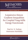 Lojasiewicz-Simon Gradient Inequalities for Coupled Yang-Mills Energy Functionals - Book