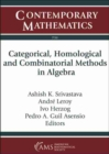 Categorical, Homological and Combinatorial Methods in Algebra - Book