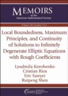 Local Boundedness, Maximum Principles, and Continuity of Solutions to Infinitely Degenerate Elliptic Equations with Rough Coefficients - Book
