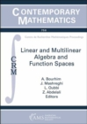 Linear and Multilinear Algebra and Function Spaces - Book