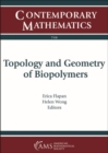 Topology and Geometry of Biopolymers - Book