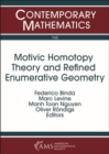 Motivic Homotopy Theory and Refined Enumerative Geometry - Book