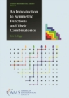 An Introduction to Symmetric Functions and Their Combinatorics - Book