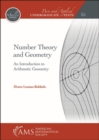 Number Theory and Geometry : An Introduction to Arithmetic Geometry - Book