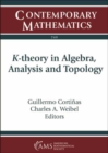 K-theory in Algebra, Analysis and Topology - Book