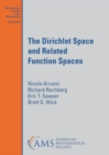 The Dirichlet Space and Related Function Spaces - Book