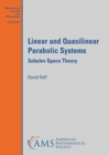 Linear and Quasilinear Parabolic Systems : Sobolev Space Theory - Book