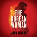 The Korean Woman - eAudiobook