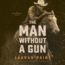 The Man without a Gun - eAudiobook