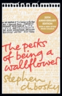 The Perks of Being a Wallflower : the most moving coming-of-age classic