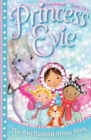 Princess Evie: The Enchanted Snow Pony - Book