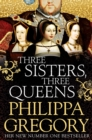 Three Sisters, Three Queens - Book