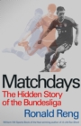 Matchdays : The Hidden Story of the Bundesliga - Book