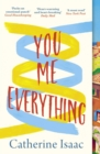 You Me Everything : an uplifting and engrossing novel of family, secrets and reunions, set in the South of France - eBook
