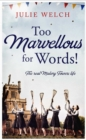 Too Marvellous For Words - Book