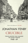 Crucible : Twelve Months that Changed the World Forever - Book