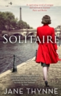 Solitaire : A captivating novel of intrigue and survival in wartime Paris - Book