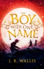 The Boy with One Name - Book