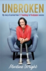 Unbroken : My story of survival from 7/7 Bombings to Paralympic success - Book