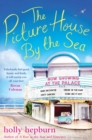 The Picture House by the Sea - eBook