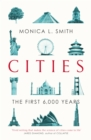 Cities : The First 6,000 Years - Book