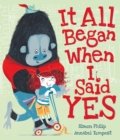 It All Began When I Said Yes - Book