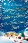 Sleigh Rides and Silver Bells at the Christmas Fair - Book