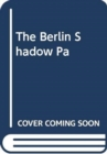The Berlin Shadow - Book