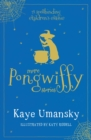 More Pongwiffy Stories : The Spell of the Year and The Holiday of Doom - Book