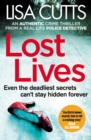 Lost Lives : a gripping and unputdownable crime thriller from a real-life police detective - eBook