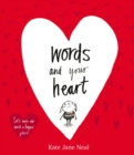 Words and Your Heart - Book