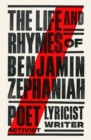 The Life and Rhymes of Benjamin Zephaniah : The Autobiography - Book