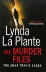 The Murder Files : Above Suspicion; The Red Dahlia; Clean Cut - Book