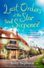 Last Orders at the Star and Sixpence : feel-good fiction set in the perfect village pub! - eBook