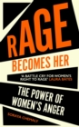 Rage Becomes Her - Book