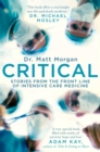 Critical : Stories from the front line of intensive care medicine - Book