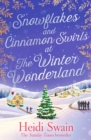 Snowflakes and Cinnamon Swirls at the Winter Wonderland - Book