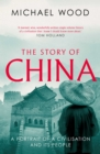 The Story of China : A portrait of a civilisation and its people - Book