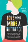 Boys Who Made A Difference - Book