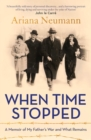 When Time Stopped : A Memoir of My Father's War and What Remains - eBook