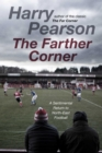 The Farther Corner : A Sentimental Return to North-East Football - Book