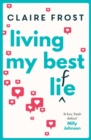 Living My Best Life : The perfect feel-good debut for summer 2019 - Book