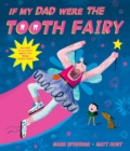 If My Dad Were The Tooth Fairy - Book