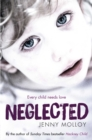 Neglected : Every child needs love - Book