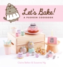 Let's Bake : A Pusheen Cookbook - Book