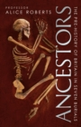 Ancestors : A pre-history of Britain in seven burials - Book