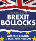 The Little Book of Brexit Bollocks - Book